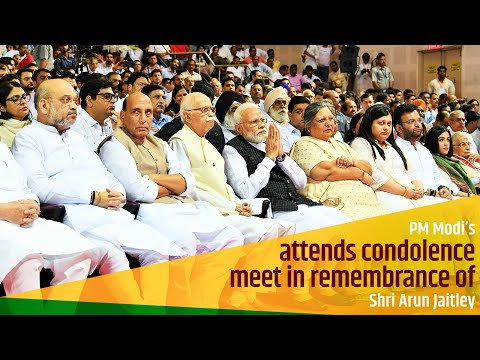 PM Modi attends condolence meet in remembrance of Shri Arun Jaitley