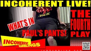 What's In Paul's Pants The Fourth Play
