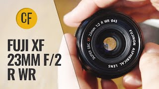 Fuji XF 23mm f/2 lens review with samples