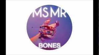 """MS MR - """"Bones"""""""