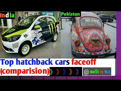 India Vs Pakistan Top & Popular Hatch Back Cars 2018 Comparison @ BeSt Of MiX_Recommended