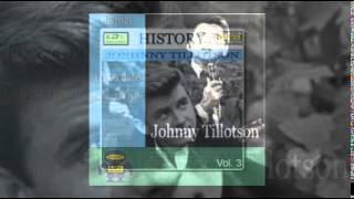 JOHNNY TILLOTSON   Then you can tell me goodbye