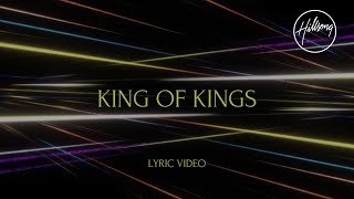 King of Kings Lyric Video - Hillsong Worship