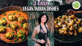 3 Easy VEGAN Indian Food Recipes - Malai Kofta | Jeera Aloo | Samosa