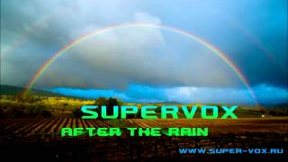 SuperVox - After The Rain