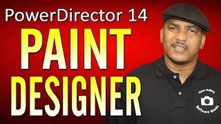 CyberLink PowerDirector 14 Ultimate | Paint Designer Tutorial