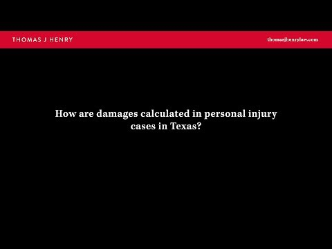 How are damages calculated in personal injury cases in Texas?