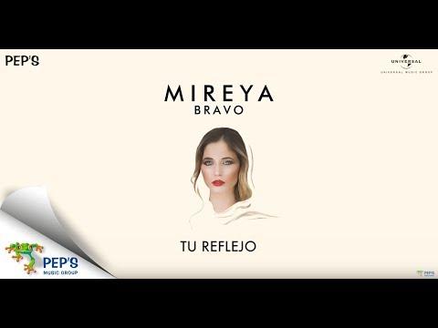 Mireya Bravo - Tu Reflejo (Album Sampler)