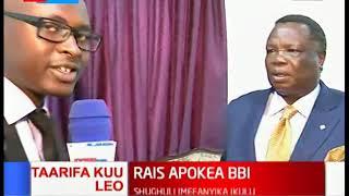Kurunzi la BBI, rais Kenyatta aipokea ripoti ya BBI:Mbiu ya KTN