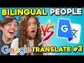 Bilingual People Vs. Google Translate (Spanish Edition)