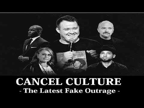 Cancel Culture: The Latest Fake Outrage