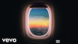 Loote - tomorrow tonight (Audio)