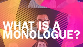 What Is A Monologue?