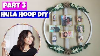 Dollar Tree Hula Hoop DIY Part 3 | Family Photo Display | Mini Family Tree Display