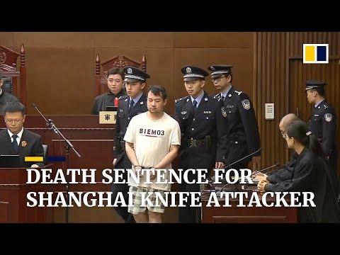 Death sentence for Shanghai primary school knife attacker