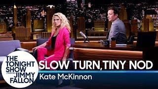 Slow Turn, Tiny Nod with Kate McKinnon