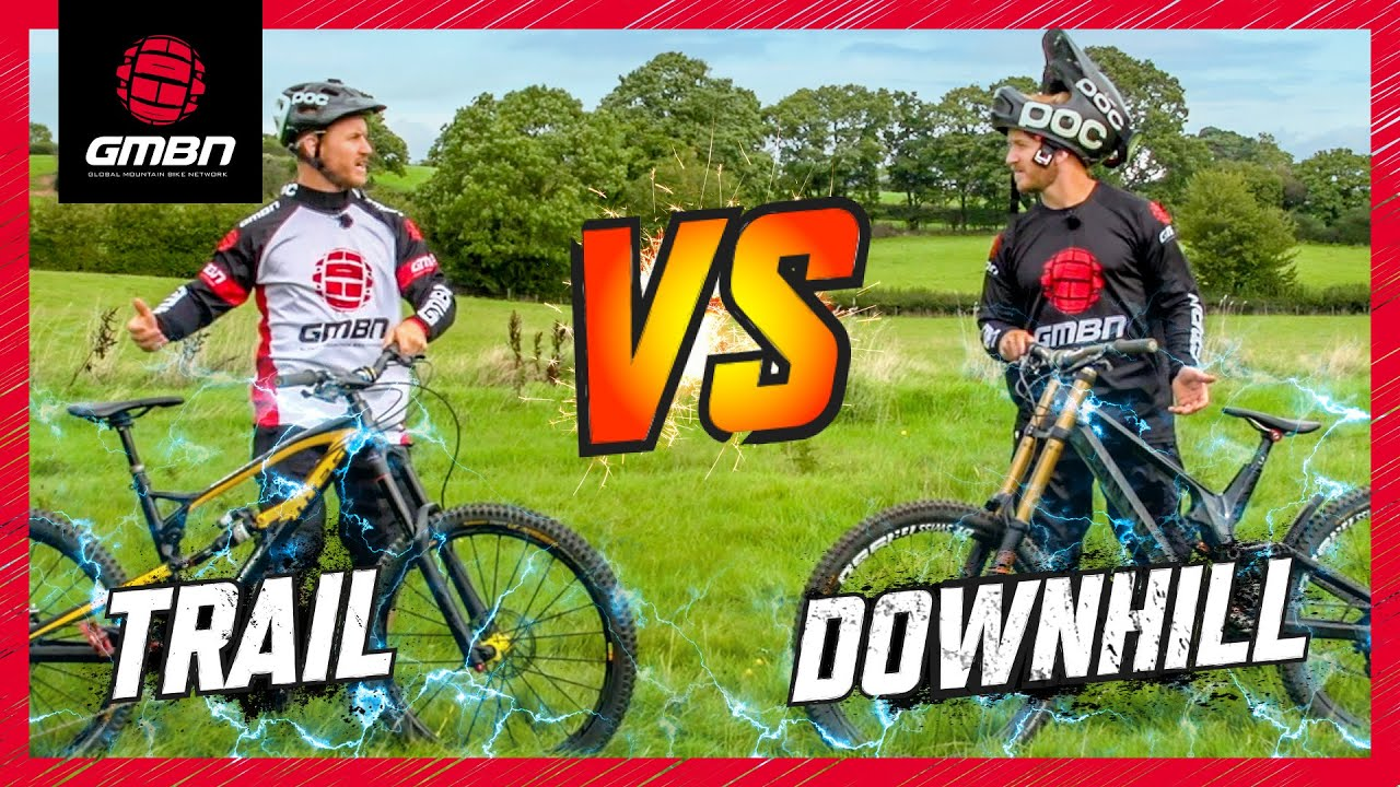 Trail Bike Vs Downhill Mountain Bike