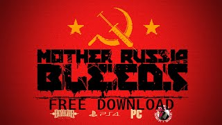 HOW TO GET Mother Russia Bleed FOR FREE