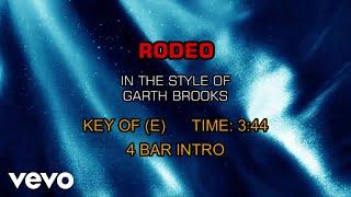 Garth Brooks - Rodeo (Karaoke)