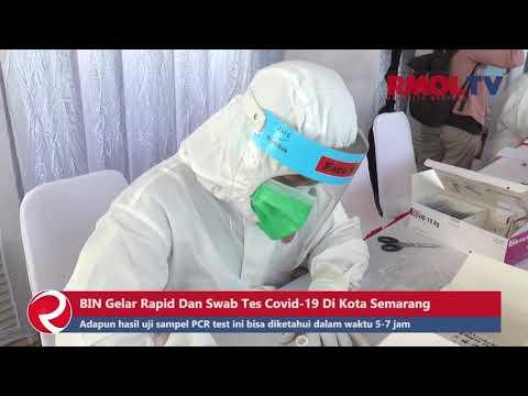 BIN Gelar Rapid Dan Swab Tes Covid 19 Di Kota Semarang