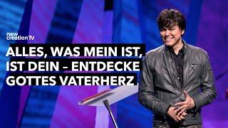 Alles, was mein ist, ist dein – Entdecke Gottes Vaterherz I New Creation TV Deutsch