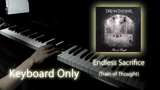 Endless Sacrifice - Dream Theater Cover [Keyboard Only]