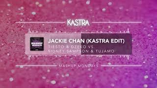 Tiesto X Post Malone - Jackie Chan Kastra Edit Mashup Mondays
