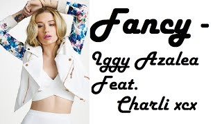 Fancy (With Lyrics)    Iggy Azalea Ft Charli XCX