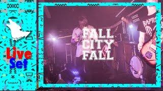 Live Set || Fall City Fall || April 20th, 2k17