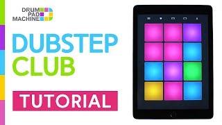 How to Play - DUBSTEP CLUB | Drum Pad Machine