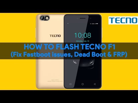How To Flash Tecno F1 (Fix Fastboot issues, Dead Boot & FRP)  - [romshillzz]