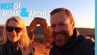 BEST OF MOAB, UTAH  (REALLY) ARCHES NATIONAL PARK | EP 87