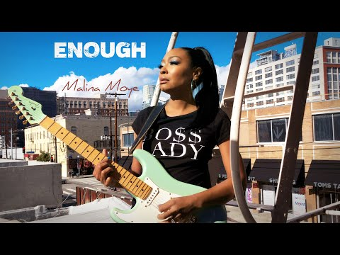 "Malina Moye - ""Enough"""