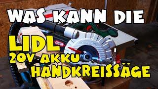 Lidl - PARKSIDE® Akku Handkreissäge PHKSA 20-Li A1 - Vorstellung und Einsatztest
