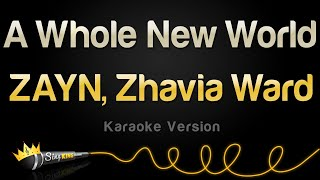 ZAYN, Zhavia Ward   A Whole New World (Karaoke Version)