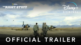 The Right Stuff | Official Trailer | Disney+ thumbnail