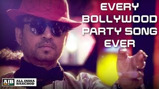 AIB Irrfan Khan Every Bollywood Party Song Feat