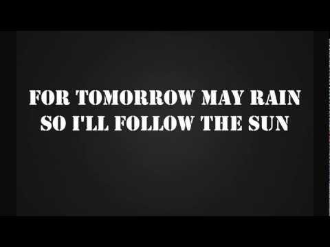 I'll follow the Sun with Lyrics