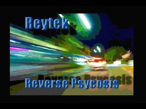 Reytek - Reverse Psycosis - Electro House