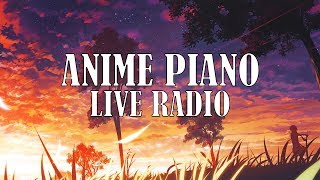 ANIME PIANO MUSIC LIVE RADIO 「24/7」 🔴 アニメピアノ音楽