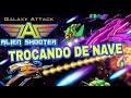 Dica 01 Galaxy Attack Como Trocar De Nave