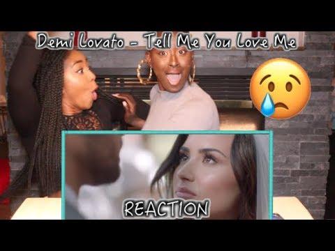 Demi Lovato - Tell Me You Love Me   REACTION