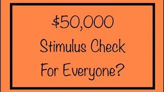 Give Everyone a $50,000 Stimulus Check?