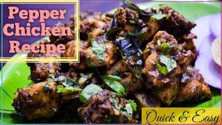 Pepper Chicken || Pepper Chicken Dry || Chicken Milagu Varuval
