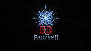 Idina Menzel, AURORA   Into The Unknown (Frozen 2) | 8D