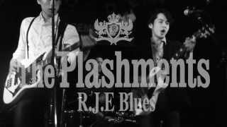 "The Plashments ""R.J.E Blues"" (ライブバージョン)"
