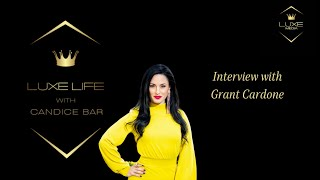 Exclusive Interview with Grant Cardone Part 2