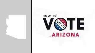 How To Vote In Arizona 2020