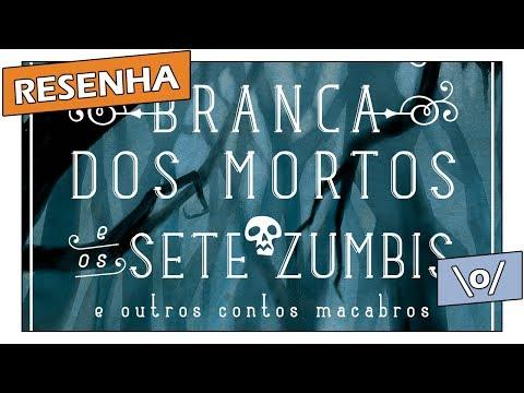 Resenha: Branca dos Mortos e os 7 Zumbis, de Fabio Yabu