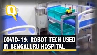 Robot Tech Used in Bengaluru Hospital to Reduce Risk of COVID-19 | The Quint